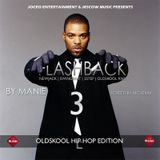 DJ MANIE presents: FLASHBACK3 (The Mixtape)