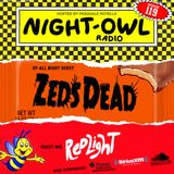 Night Owl Radio 119 ft. Zeds Dead and Redlight