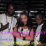 NOTORIOUS INTL LIVE at Chocolate Friday at Seaview MAR/2011
