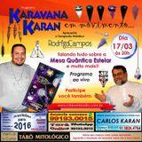Programa Karavana Karan 17/03/2016 - Carlos Karan e Rodrigo Campos