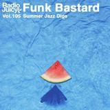 Radio Juicy Vol. 105 (Summer Jazz Digs by FunkBastard)