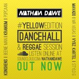 DANCEHALL #YELLOWedition | @NATHANDAWE