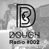DOUGH Radio #002 : RAW
