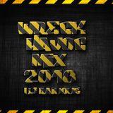 WRECK HAVOC MIX 2018 (Dj Raidous)