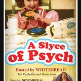 2015/11/21 Whitebread - A Slyce of Psych Ep.07