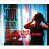 Gail Smith - Straight From The Play Box