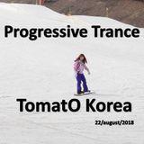 TomatO-Korea-Progressive Trance 22/august/2018