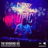 The OMC Xmas Banger - The Reverend Ike's 'Church Of Perceptual Enjoyment'
