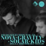Tilos Selection vol 58. SOLAR KIDS // NOVA GRAVITY (BAR72)
