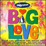 DJ Kid - Universe 'Big Love' - 13.8.93