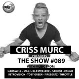 "Criss Murc ""The Show"" - Episode #089"