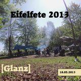 Glanz @ Eifelfete Simmerath (Mai 2013)