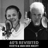 60's Revisited met Hoets & van der Kroft