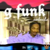 G Funk Selecta