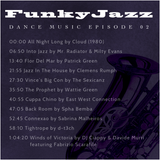 FUNKY JAZZ DANCE MUSIC - EPISODE 02
