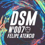 DSM Podcast Nro 007 - Felipe Atencio