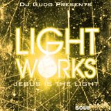 Light Works Mix Tape Vol I - DJ Gudo