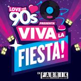 СΗΓIЅTIΛП ΠILLΛП VIVA LA FIESTA (LOVE THE 90's) FABRIK 13-05-17