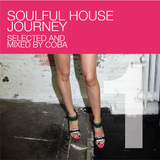 Soulful House Journey 1