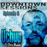 Downtown Sessions #6 UCHUU 8/19/19