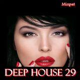 Deep House 29
