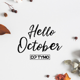 HELLO OCTOBER 2019 by DJ TYMO