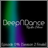 DeepNDance Episode 046 @ Radio Elixir [12/06/15] (SEASON 2 FINALE)