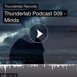 MIRIDA - Thunderlab Podcast 009