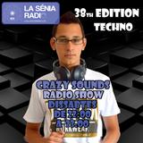 Joan Barrera DJ - Crazy Sounds Radio Show 38 @LaSeniaRadio
