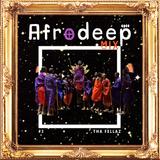 Tha Fellaz Mix #3 AFRODEEP