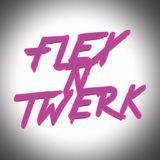 Flex N Twerk