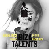 DAVINA MOSS - Special podcast for Ibiza Talents - Tuesday 5th January 2016 @ Pacha Ibiza