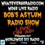 Bob's Asylum Radio recorded live on whatever68.com 11/27/2017