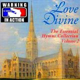 Love Divine The Essentials Hymns Collection Volume 2 (DJ Wreck Sound Quality Test Songs)