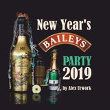 New Year's Baileys Party 2019