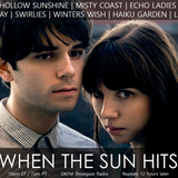 When The Sun Hits #142 on DKFM