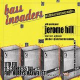 Jerome Hill @ Bass Invaders - Glasgow - 11.02.2005