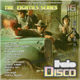 DJ West The Eighties Series Italo Disco Mix Volume 16