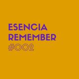 ESENCIA REMEMBER #002 www.activitysound.com