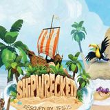 """Shipwrecked, Rescued by Jesus - """"Helpless and Powerless: Jesus Rescues"""" - Audio"""