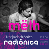 mëth - Radionica Set // August 2015 // 100 % Colombian production