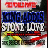 KING ADDIES LS STONE LOVE IN ST MARY YANKEE GOD BLESS BUS RIDE. AUGUST 98