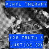 Vinyl Therapy #28: Truth and Justice #2