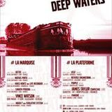 Deep Waters (Nuits Sonores 2006)