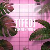 TifeDJ - Summer Vibes