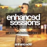 Enhanced Sessions 408 with Noah Neiman