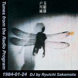Tunes from the Radio Program, DJ by Ryuichi Sakamoto, 1984-01-24 (2018 Compile)