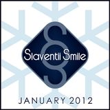 Slaventii Smile - January 2012