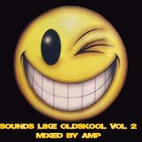 Sounds like Oldskool vol 2 mixed by amp