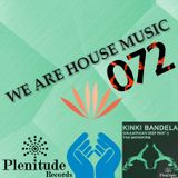We Are House Music 072